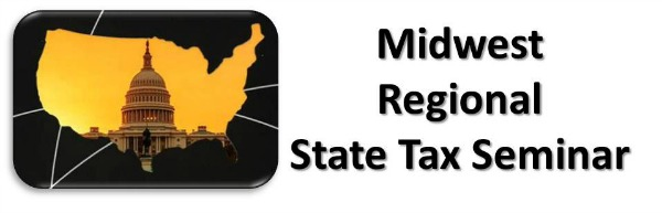 Chicago, IL - Mid-West Regional State Tax Seminar
