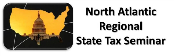 Boston, MA - North-Atlantic Regional State Tax Seminar